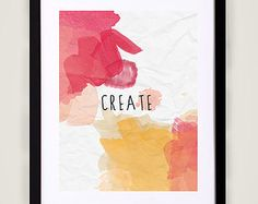 Creare - 11x17 tipografia stampa inspirational quotazione, citazione di vita, arte, decorazione della parete moderno, pennellate di vernice, acquerello, Natale