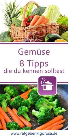 Küchentipps rund um Gemüse Super, Tricks, Carrots, Life Hacks, Change, Vegetables, Food, Healthy Dieting, Low Fiber Foods