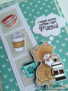 Coffee Cat Card by Kimberly Rendino   Newton Loves Coffee Stamp set by Newton's Nook Designs #newtonsnook #coffee