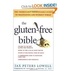 the glutenfree bible the thoroughly indispensable guide to negotiating life without wheat