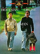 Rainman;  what a fantastic movie.  Dustin Hoffman; standing ovation for sure!