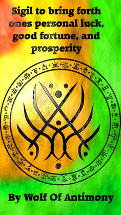 Sigil to bring forth ones personal luck, good fortune, and prosperity