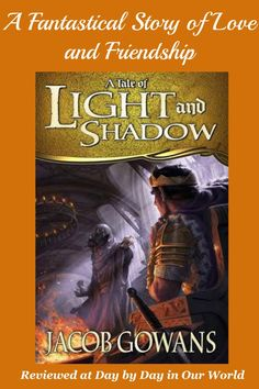 Review of A Tale of Light and Shadow by Jacob Gowans #youngadult #fantasy