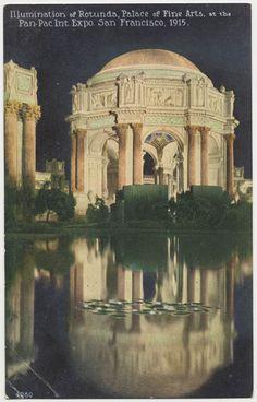 Illumination of Rotunda, Palace of Fine Arts, at the Pan-Pacific International Exposition, San Francisco, 1915