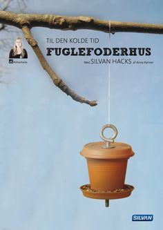 Fuglefoderhus til den kolde tid - med Silvan Hacks af Anna Karnov