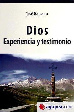 Dios : experiencia y testimonio / José Gamarra Desktop Screenshot, Authors