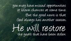 he restoreth | He will restore you | Messages/ Mensajes