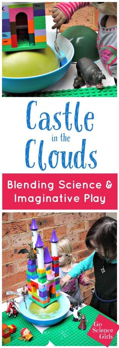 Castle in the clouds - blending science and imaginative small world play, by Go Science Girls