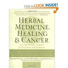 Herbal Medicine, Healing & Cancer: A Comprehensive Program for Prevention and Treatment [Paperback]