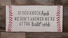 Items similar to Large Wood Sign - If you Knock and We Dont Answer Were at the Ballfield - Subway Sign on Etsy Cute Signs, Diy Signs, Wood Signs, Baseball Wreaths, Sports Wreaths, Baseball Stuff, Baseball Mom, Flea Market Booth, Sports Signs