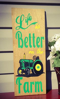 "This sign is made out of wood and measures 19 x 7. It has been stained a light brown color and the words are painted in ""John Deere"" green and yellow. The tractor is painted to resemble a ""John Deere"" tractor. This would make a great addition to any farmers collection.    All of my items are hand painted with acrylic paint...not vinyl stickers unless otherwise noted in the description.    All signs can be custom ordered...size, color, saying, etc"