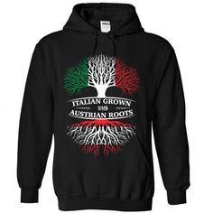 Italian Grown With Austrian Roots - #summer tee #sweatshirt skirt. CHEAP PRICE => https://www.sunfrog.com/States/Italian-Grown-With-Austrian-Roots-2343-Black-Hoodie.html?68278