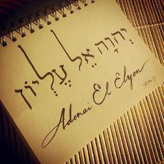 Adonai El Elyon (Yahuah Most High Elohim) Hebrew Quotes, Hebrew Names, Hebrew Words, Biblical Hebrew, Christ Quotes, Singing Lessons, Singing Tips, Tattoo Letras, Israel