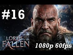 Lords of the Fallen Gameplay Walkthrough Part 16 No Commentary - Chamber of Lies & Ancient Labyrinth - YouTube