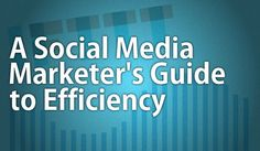 Social Media rarely warrants a full-time job, but it can often require more than 40 hours a week of work. Here are some efficiency tips for Social Media Marketers. #socialmedia