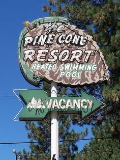 Neon Signs...   The Pine Cone Resort, Zephyr Cove, (South Lake Tahoe), CA