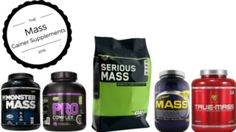 The Best mass gainer Supplements in 2016