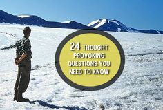24 Thought Provoking Questions You Need To Answer To Know Yourself Better