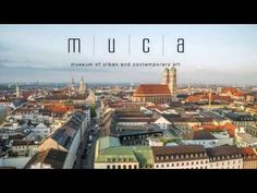 Museum of Urban and Contemporary Art | MUCA