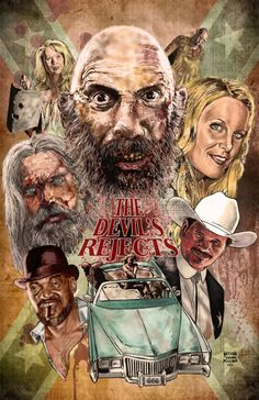 Horror Movie Poster Art : The Devil's Rejects, 2005 by Nathan Thomas Milliner Rob Zombie Art, Rob Zombie Film, Zombie Movies, Scary Movies, Good Movies, Awesome Movies, Man Movies, Halloween Movies, Halloween Stuff