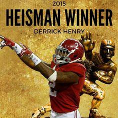 ROLL TIDE. Alabama running back Derrick Henry is your 2015 @nissan Heisman Trophy winner.
