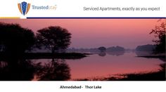 If you are fond of bird watching, Thol Lake also known as Thor Lake is just the right place to go to when in Ahmedabad. About 30 minutes from TrustedStay serviced apartments; you can spot more than 200 species of birds here. Away from the maddening crowd, Thor Lake offers the perfect relaxation to people looking for some quiet time.