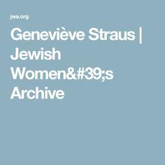 Geneviève Straus | Jewish Women's Archive