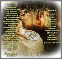 Persistência // Só uma sombra - Dueto e artes de Marsoalex- Obrigada, mocinha!!!! - Encontro de Poetas e Amigos