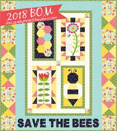 June 2018: Save the Bees Block of the Month - Jacquelynne Steves