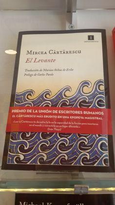 """""""El levante"""" de Mircea Cartarescu. Impedimenta."""