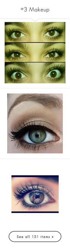 """""""#3 Makeup"""" by vivianr5 ❤ liked on Polyvore featuring makeup, eyes, beauty, eye makeup, eyeshadow, beauty products, maquiagem, brown cosmetics, brown makeup and brown eye makeup"""