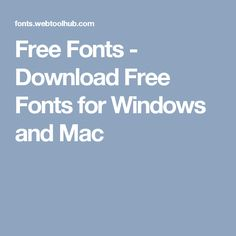 Free Fonts - Download Free Fonts for Windows and Mac