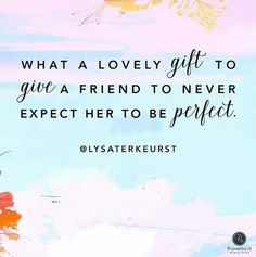 Lysa Terkeurst - gift to give a friend
