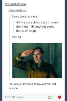 Drink your milk, stay in school, don't do drugs, and eight hours of sleep