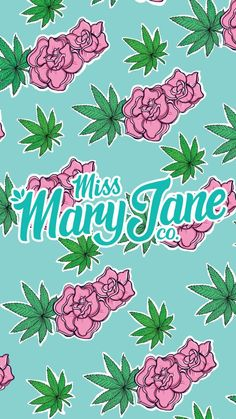 - Miss Mary Jane Co. - Miss Mary Jane Co. Marijuana Wallpaper, Weed Wallpaper, Print Wallpaper, Aesthetic Iphone Wallpaper, Aesthetic Wallpapers, Summer Wallpaper, City Wallpaper, Weed Backgrounds, Wallpaper Backgrounds