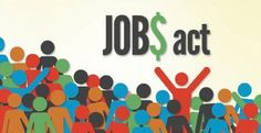 SMALL BUSINESSES, THE JOBS ACT, AND CROWDFUNDING