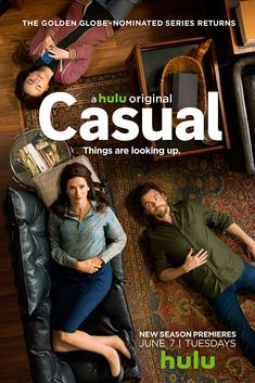 RETURNS MAY 23, 2017  -     Casual (TV Series 2015– ) -  COMEDY / DRAMA