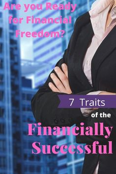 Are you ready for financial freedom? Is FIRE in your future? Financial success begins with the right mindset - the mindset of millionaires. Change your financial outlook by adopting the unique traits of the financially successful. Saving For College, Saving For Retirement, Early Retirement, Retirement Planning, Millionaire Next Door, Self Made Millionaire, Job Interview Tips, Changing Jobs, Financial Success