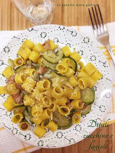 La pentola senza glutine: Ditali Zucchine e Fagioli