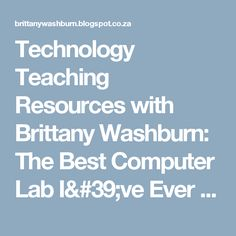 Technology Teaching Resources with Brittany Washburn: The Best Computer Lab I've Ever Seen