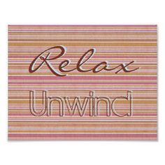 """Relax Unwind"" with Colorful trendy stripes Poster - trendy gifts cool gift ideas customize"