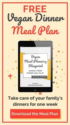 Looking for vegan dinner ideas for your family? Download my FREE vegan dinner meal plan with recipes that even my toddler loves. The meal plan includes 8 recipes, a shopping list, detailed instructions for veggie prep, and an actionable plan for cooking each recipe in the most efficient way. #veganmealplan #vegandinner #veganfamily #vegankids #dinnermealplan #veganrecipes #vegan Vegan Meal Plans, Vegan Meal Prep, Vegan Dinner Recipes, Vegan Main Course, Vegan Runner, Vegan Pregnancy, Dinner For One, Dinner Meal, Kid Friendly Meals