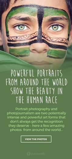 Powerful Portraits from Around the World Show the Beauty in the Human Race