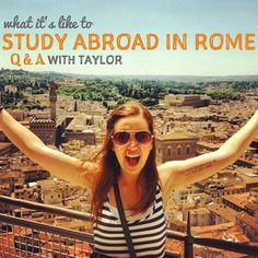 What It's Like to Study Abroad in Rome-- definitely want to study abroad one day.