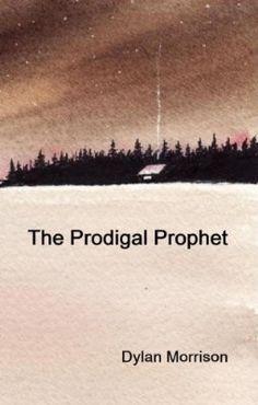 The Prodigal Prophet:Amazon:Kindle Store