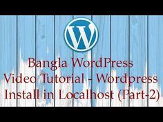 Bangla WordPress Video Tutorial - Wordpress Install in Localhost (Part-2)