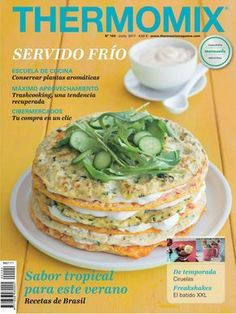 """Find magazines, catalogs and publications about """"thermomix"""", and discover more great content on issuu. Spanish Food, Salmon Burgers, Bon Appetit, Tapas, Food To Make, Catering, Food And Drink, Healthy Eating, Yummy Food"""