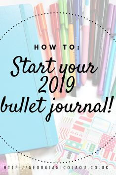HOW TO START A BULLET JOURNAL in 2019! how to start your 2019 bullet journal!
