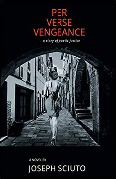 Buy Per Verse Vengeance by Joseph Sciuto and Read this Book on Kobo's Free Apps. Discover Kobo's Vast Collection of Ebooks and Audiobooks Today - Over 4 Million Titles! Movie M, Innocent Girl, Poetic Justice, Art History, Joseph, Audiobooks, Literature, Ebooks, Novels