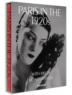 Paris in the 1920's with Kiki de Montparnasse
